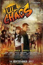 Nonton Film Total Chaos (2017) SDTV Terbaru
