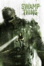 Nonton Film Swamp Thing (2019) Terbaru