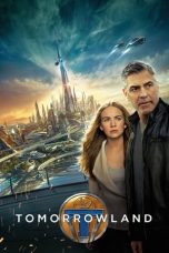 Nonton Film Tomorrowland (2015) Terbaru