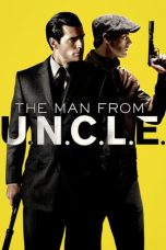 Nonton Film The Man from U.N.C.L.E. (2015) Terbaru