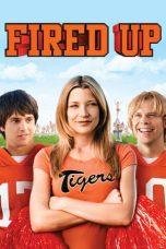 Nonton Film Fired Up! (2009) Terbaru