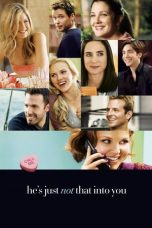 Nonton Film He's Just Not That Into You (2009) Terbaru