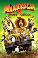 Nonton Film Madagascar: Escape 2 Africa (2008) Terbaru