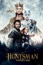Nonton Film The Huntsman: Winter's War (2016) Terbaru