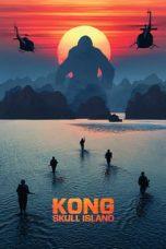Nonton Film Kong: Skull Island (2017) Terbaru