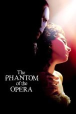 Nonton Film The Phantom of the Opera (2004) Terbaru