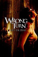 Nonton Film Wrong Turn 3: Left for Dead (2009) Terbaru