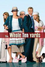 Nonton Film The Whole Ten Yards (2004) Terbaru
