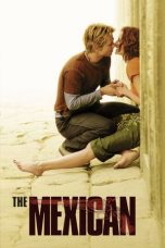 Nonton Film The Mexican (2001) Terbaru