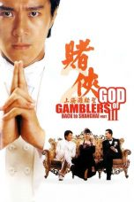 Nonton Film God of Gamblers III Back to Shanghai (1991) Terbaru