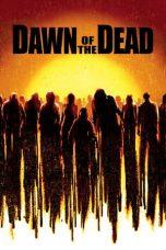 Nonton Film Dawn of the Dead (2004) Terbaru