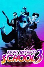 Nonton Film Fight Back to School 3 (1993) Terbaru