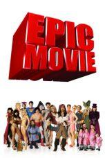 Nonton Film Epic Movie (2007) Terbaru
