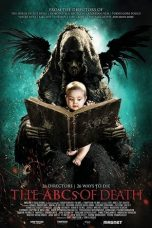Nonton Film The ABCs of Death (2012) Terbaru
