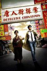 Nonton Film Detective Chinatown (2015) Terbaru