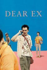 Nonton Film Dear Ex (2018) Terbaru