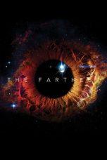 Nonton Film The Farthest (2017) Terbaru