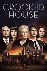 Nonton Film Crooked House (2017) Terbaru