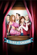 Nonton Film A Dirty Shame (2004) Terbaru