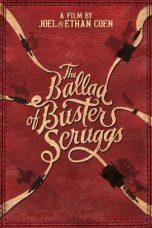 Nonton Film The Ballad of Buster Scruggs (2018) Terbaru