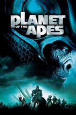Nonton Film Planet of the Apes (2001) Terbaru