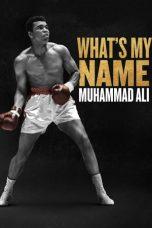 Nonton Film What's My Name: Muhammad Ali (2019) Terbaru