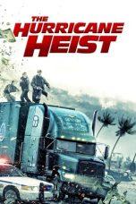 Nonton Film The Hurricane Heist (2018) Terbaru