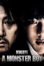 Nonton Film Hwayi: A Monster Boy (2013) Terbaru