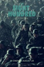 Nonton Film The Eight Hundred (2020) Terbaru