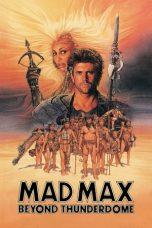 Nonton Film Mad Max 3: Beyond Thunderdome (1985) Terbaru