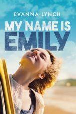 Nonton Film My Name Is Emily (2015) Terbaru