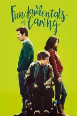 Nonton Film The Fundamentals of Caring (2016) Terbaru