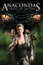 Nonton Film Anacondas 4: Trail of Blood (2009) Terbaru