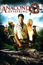 Nonton Film Anaconda 3: Offspring (2008) Terbaru