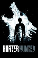 Nonton Film Hunter Hunter (2020) Terbaru
