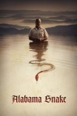 Nonton Film Alabama Snake (2020) Terbaru
