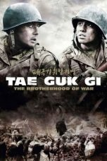Nonton Film Tae Guk Gi: The Brotherhood of War (2004) Terbaru