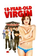 Nonton Film 18 Year Old Virgin (2009) Terbaru