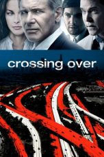 Nonton Film Crossing Over (2009) Terbaru