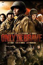 Nonton Film Only The Brave (2006) Terbaru
