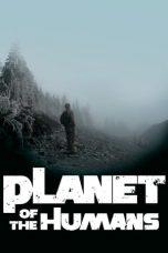 Nonton Film Planet of the Humans (2019) Terbaru