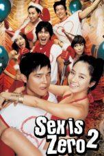 Nonton Film Sex Is Zero 2 (2007) Terbaru