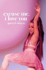 Nonton Film Ariana Grande: Excuse Me, I Love You (2020) Terbaru