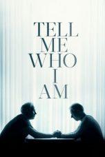Nonton Film Tell Me Who I Am (2019) Terbaru