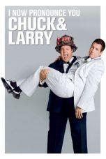 Nonton Film I Now Pronounce You Chuck & Larry (2007) Terbaru