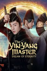 Nonton Film The Yin Yang Master: Dream of Eternity (2020) Terbaru