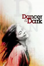Nonton Film Dancer in the Dark (2000) Terbaru