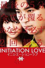Nonton Film Initiation Love (2015) Terbaru