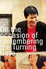 Nonton Film On the Occasion of Remembering the Turning Gate (2002) Terbaru