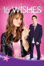 Nonton Film 16 Wishes (2010) Terbaru